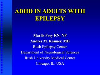 ADHD IN ADULTS WITH EPILEPSY