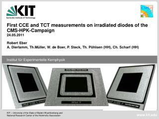 First CCE and TCT measurements on irradiated diodes of the  CMS-HPK-Campaign 24.05.2011