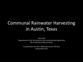 Communal Rainwater  Harvesting in  Austin, Texas
