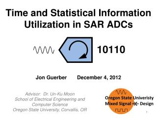 Time and Statistical  Information  Utilization in SAR ADCs