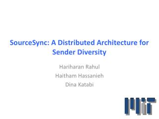 SourceSync : A Distributed Architecture for Sender Diversity