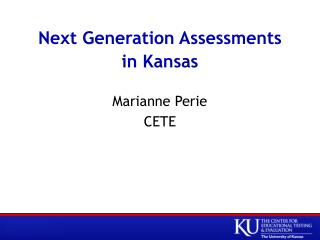 Next Generation Assessments in Kansas