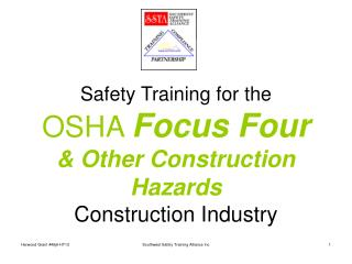 Safety Training for the OSHA  Focus Four  & Other Construction Hazards Construction Industry