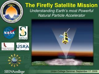 The Firefly Satellite Mission  Understanding Earth's most Powerful Natural Particle Accelerator