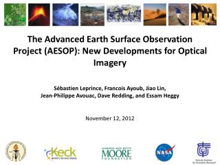 The Advanced Earth Surface Observation Project (AESOP): New Developments for Optical Imagery