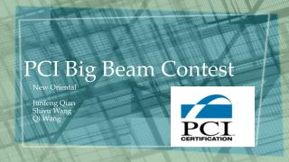 PCI Big Beam Contest