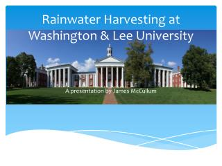 Rainwater Harvesting at Washington & Lee University