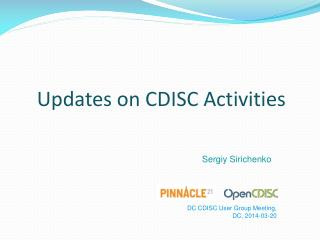 Updates on CDISC Activities
