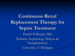 Continuous Renal Replacement Therapy for Sepsis Treatment