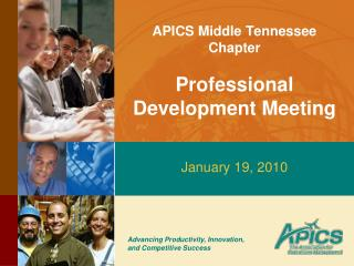 APICS Middle Tennessee Chapter  Professional Development Meeting