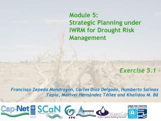 Module 5: Strategic Planning under IWRM for Drought Risk Management