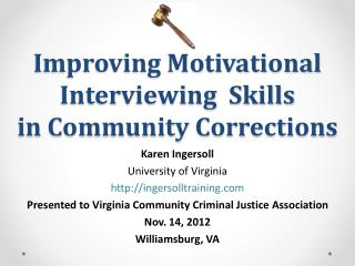 Improving Motivational Interviewing  Skills in Community Corrections