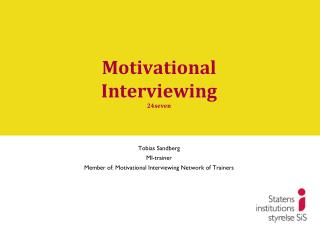 Motivational Interviewing 24seven