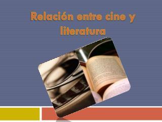 Relación entre cine y literatura