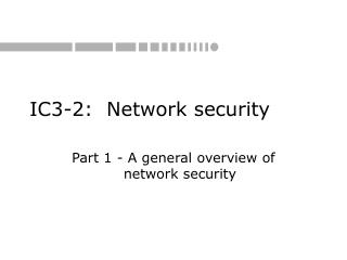 I C 3-2:  Network security
