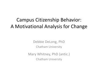 Campus Citizenship Behavior:  A  Motivational Analysis for  Change