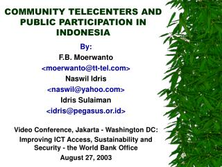 COMMUNITY TELECENTERS AND PUBLIC PARTICIPATION IN INDONESIA