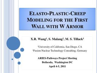 Elasto-Plastic-Creep Modeling for the First Wall with W Armor