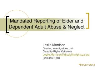 Mandated Reporting of Elder and Dependent Adult Abuse & Neglect
