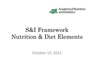 S&I Framework  Nutrition & Diet Elements