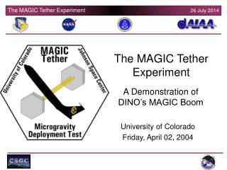 The MAGIC Tether Experiment