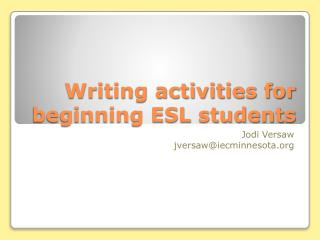 Writing activities for beginning ESL students