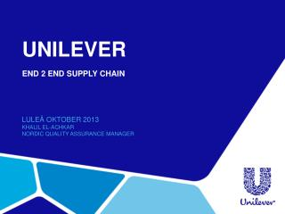 UnileveR End 2 End Supply chain