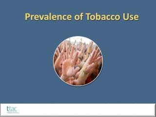 Prevalence of Tobacco Use