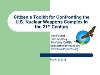 Citizen's Toolkit for Confronting the U.S. Nuclear Weapons Complex in the 21 st Century