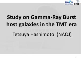 Study on  Gamma-Ray Burst  host galaxies  in  the TMT era