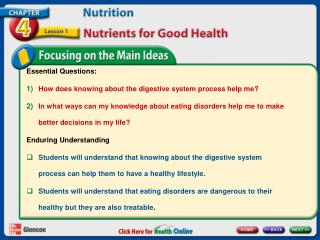 Essential Questions: How does knowing about the digestive system process help me?