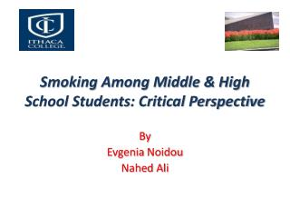 Smoking Among Middle & High School Students: Critical Perspective
