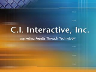 Marketing Results Through Technology