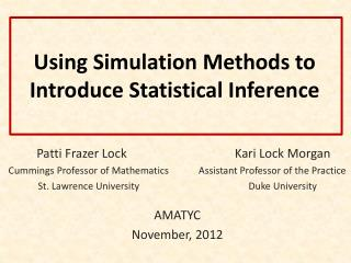 Using Simulation Methods to Introduce Statistical Inference