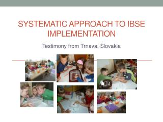 Systematic approach to IBSE implementation