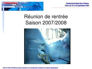 Réunion de rentrée Saison 2007/2008