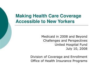 Making Health Care Coverage Accessible to New Yorkers
