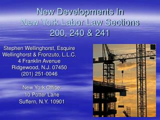 New Developments In New York Labor Law Sections 200, 240 & 241