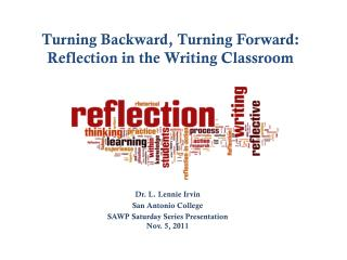 Turning Backward, Turning Forward: Reflection in the Writing Classroom