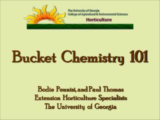 Bucket Chemistry 101