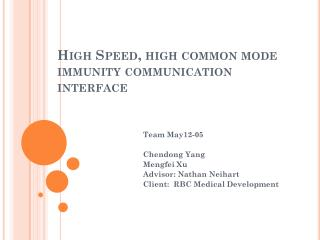 High Speed, high common mode immunity communication interface