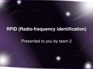 RFID ( Radio-frequency identification)