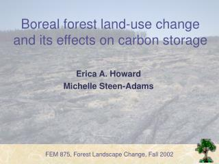 Boreal forest land-use change and its effects on carbon storage