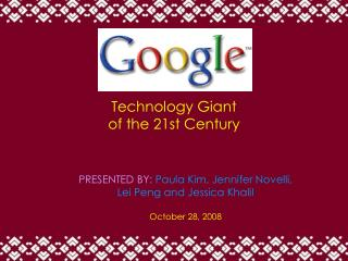 Technology Giant  of the 21st Century
