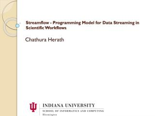 Streamflow - Programming Model for Data Streaming in Scientific Workflows