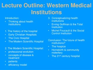 Lecture Outline: Western Medical Institutions