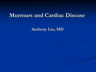 Murmurs and Cardiac Disease