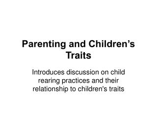 Parenting and Children's Traits