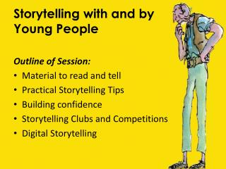 Storytelling with and by       Young People