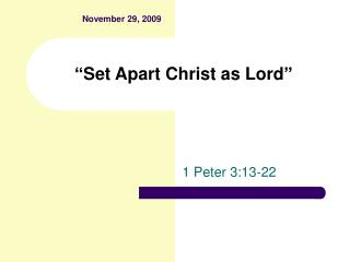"""Set Apart Christ as Lord"""